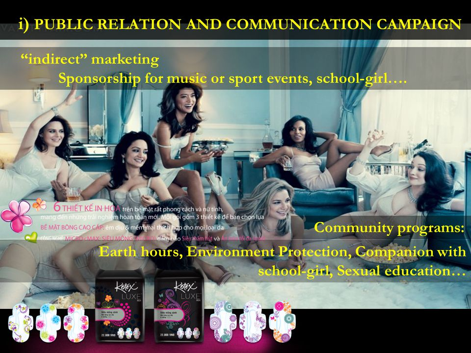 i) PUBLIC RELATION AND COMMUNICATION CAMPAIGN