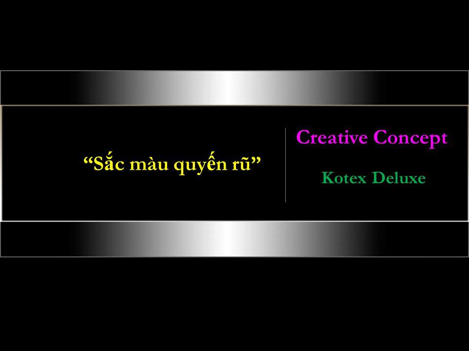 Creative Concept Sắc màu quyến rũ Kotex Deluxe