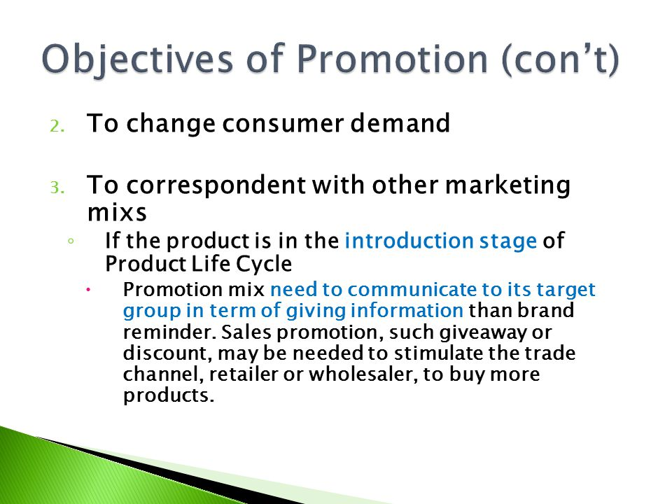 Objectives of Promotion (con't)