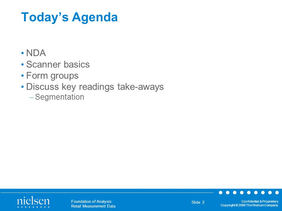 Today's Agenda NDA Scanner basics Form groups