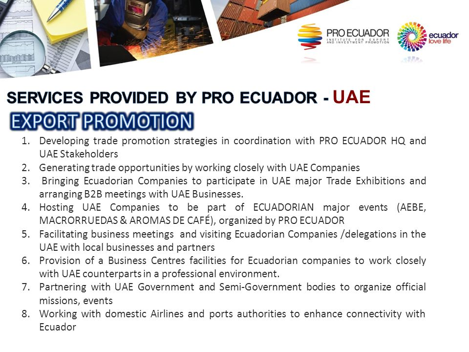 EXPORT PROMOTION SERVICES PROVIDED BY PRO ECUADOR - UAE