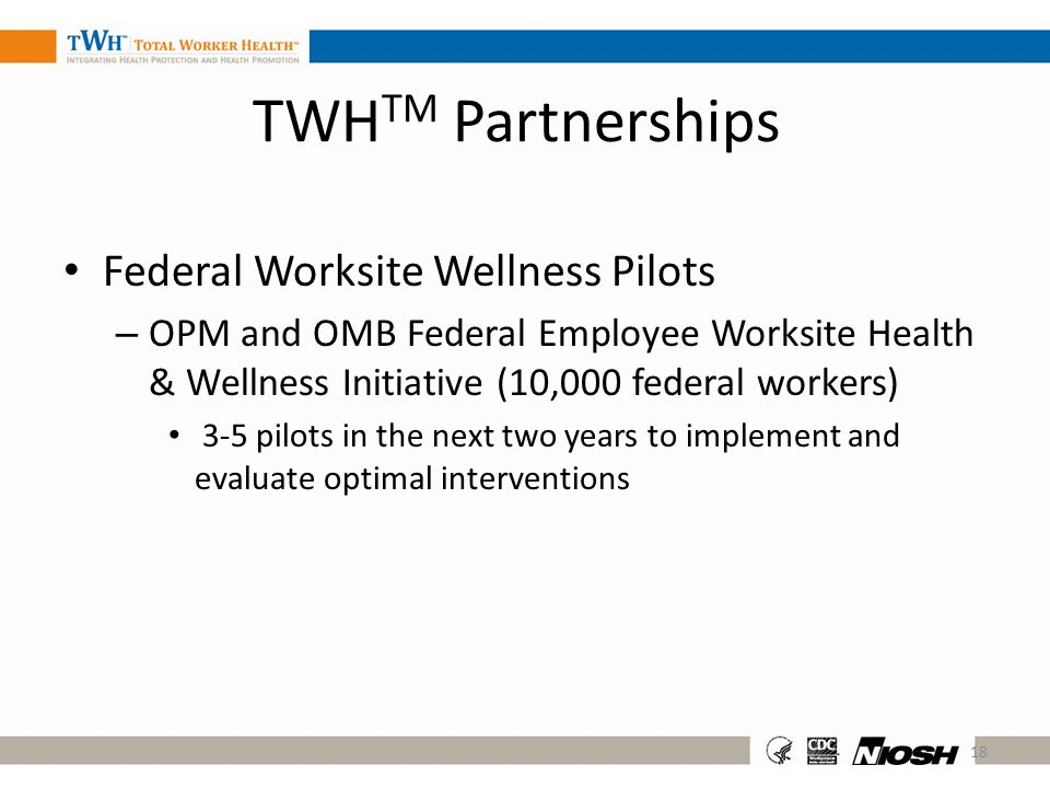 TWHTM Partnerships Federal Worksite Wellness Pilots