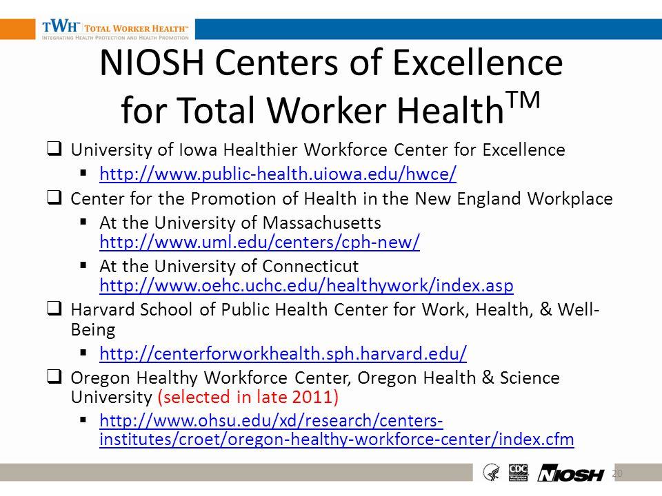 NIOSH Centers of Excellence for Total Worker HealthTM
