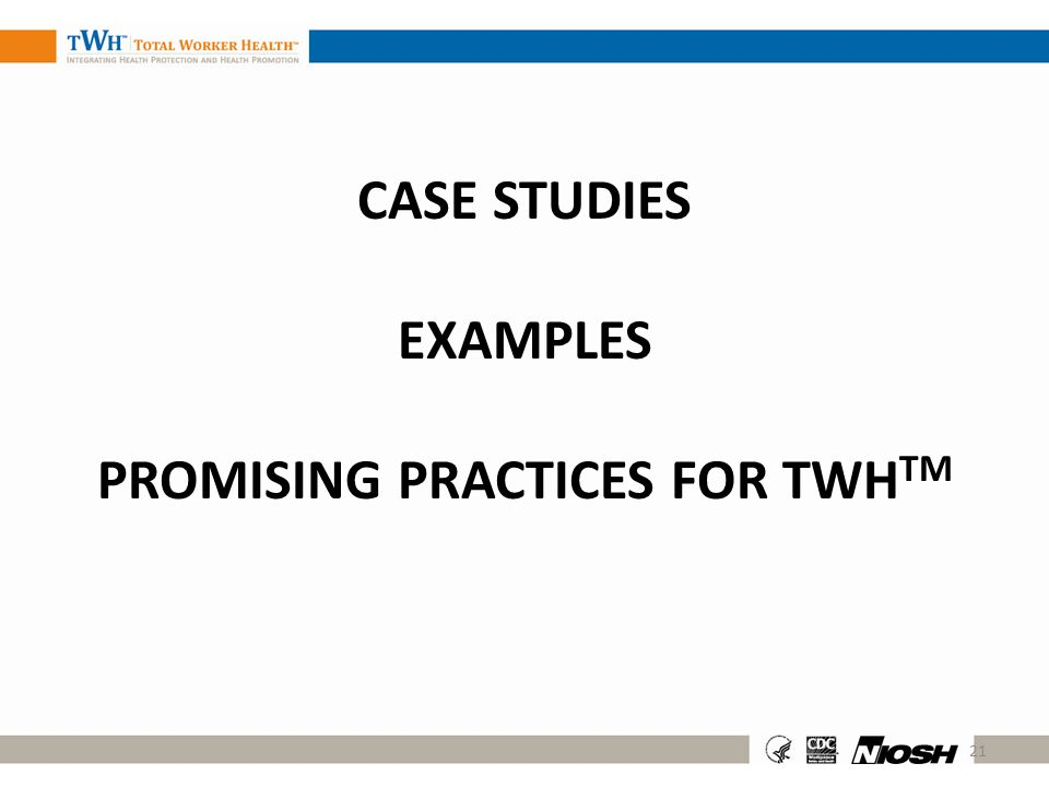 Case Studies Examples Promising Practices for tWHTM