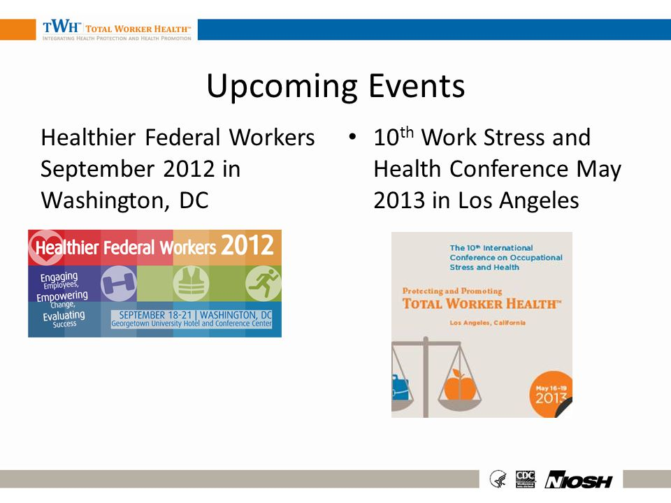 Upcoming Events Healthier Federal Workers September 2012 in Washington, DC.