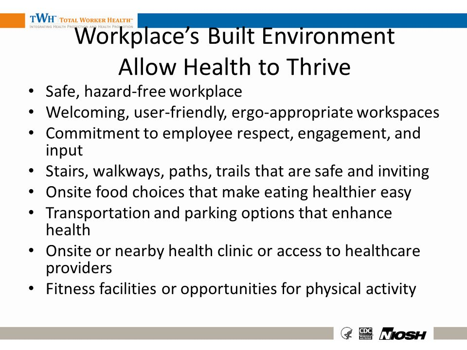 Workplace's Built Environment Allow Health to Thrive