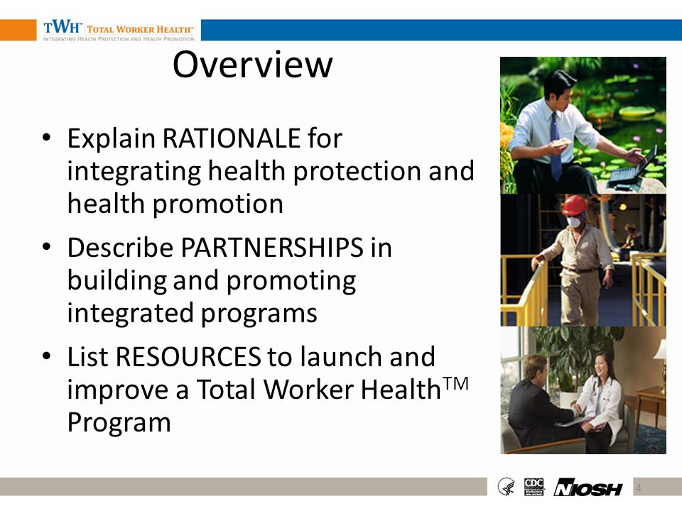 Overview Explain rationale for integrating health protection and health promotion.