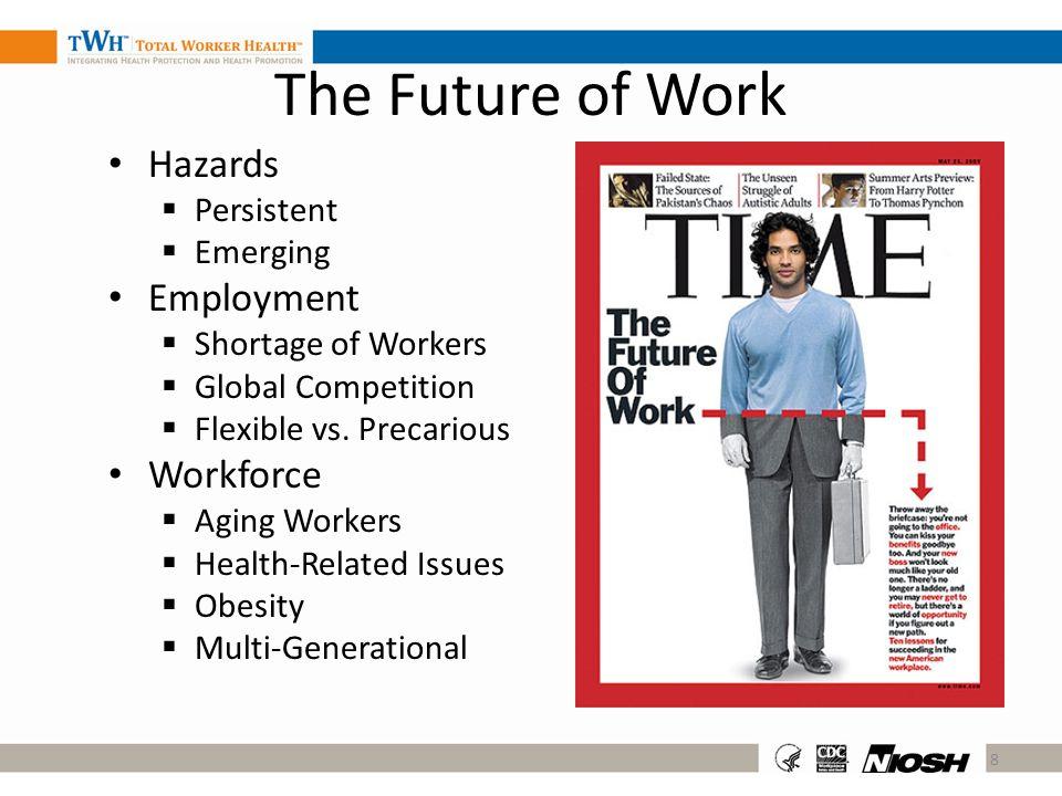 The Future of Work Hazards Employment Workforce Persistent Emerging