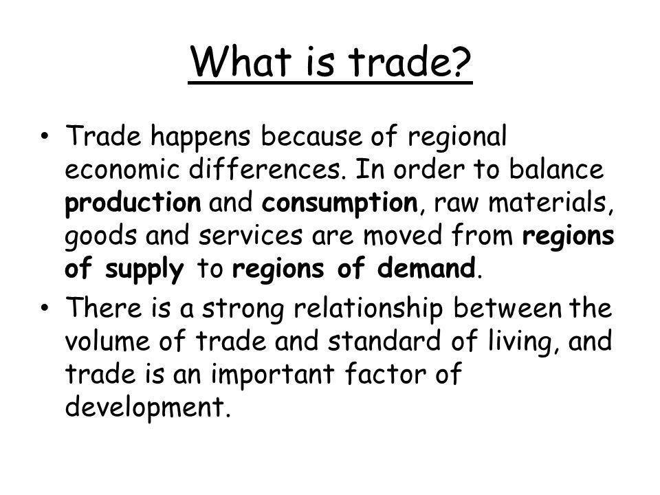 What is trade