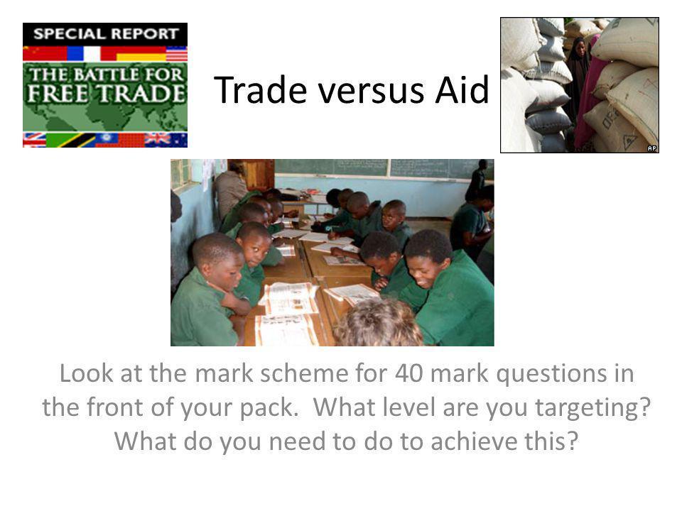 Trade versus Aid