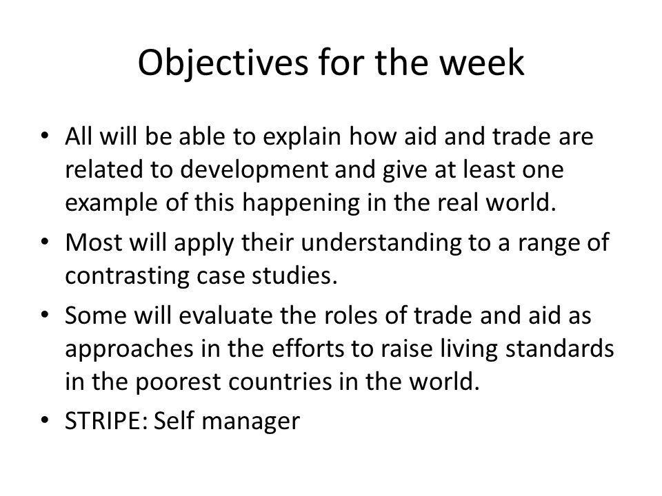 Objectives for the week