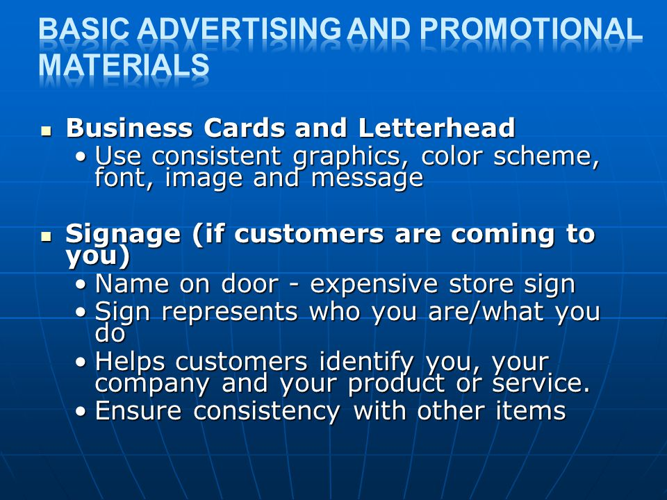 Basic advertising and promotional materials