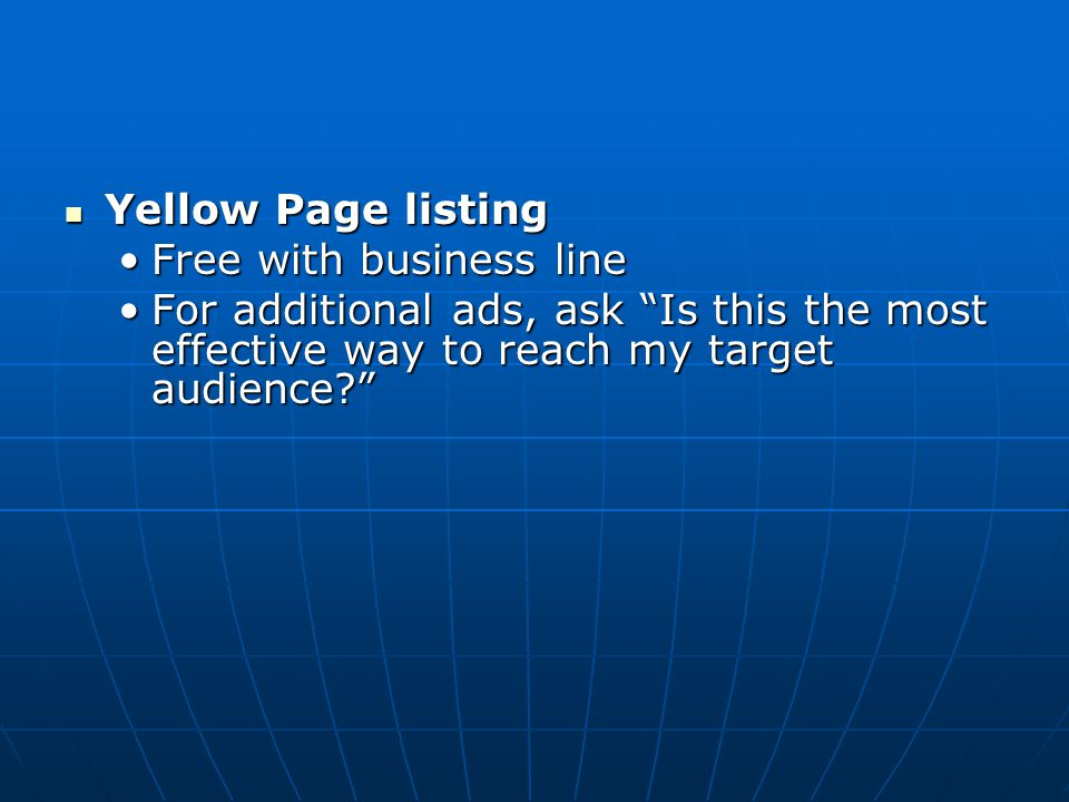 Yellow Page listing Free with business line.