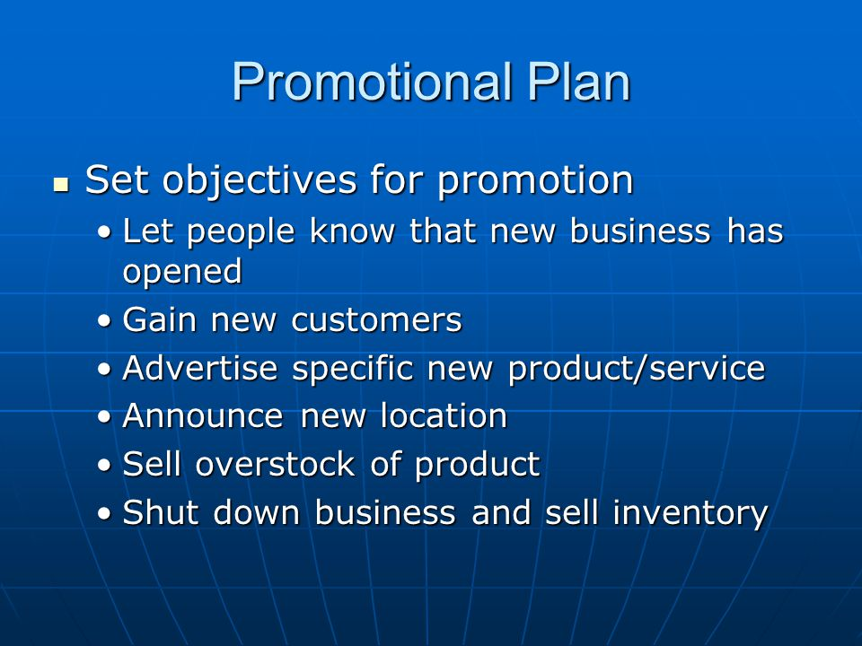 Promotional Plan Set objectives for promotion