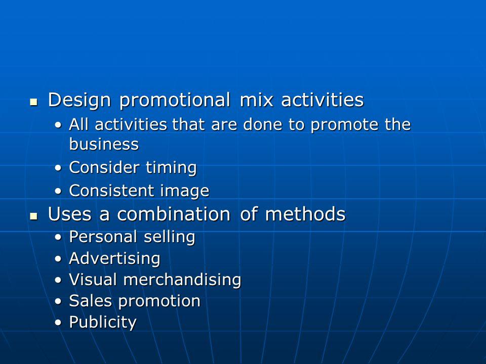 Design promotional mix activities