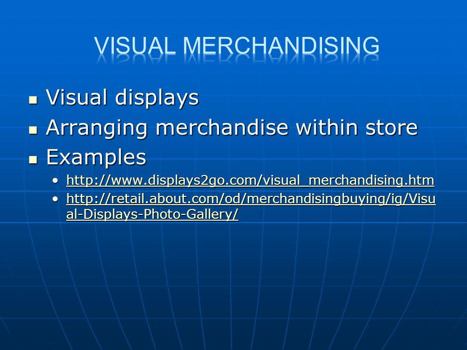 Visual Merchandising Visual displays