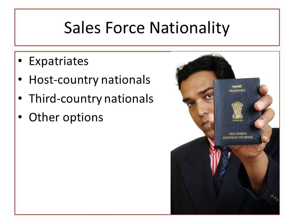 Sales Force Nationality