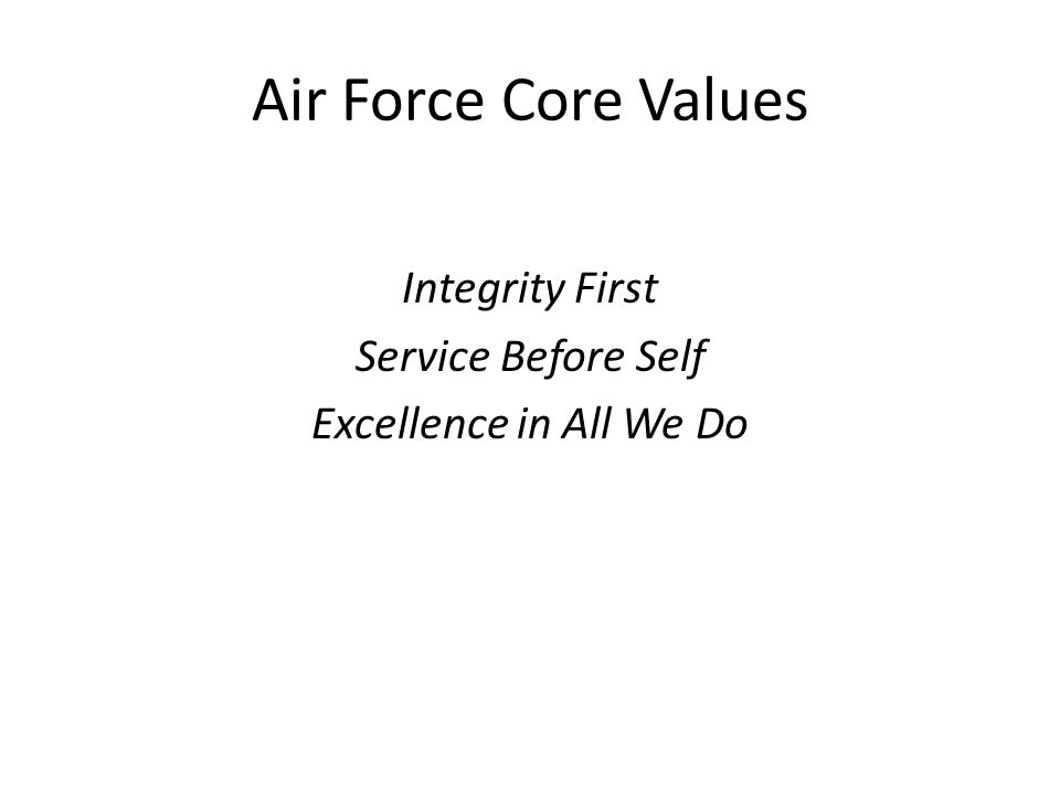 Integrity First Service Before Self Excellence in All We Do