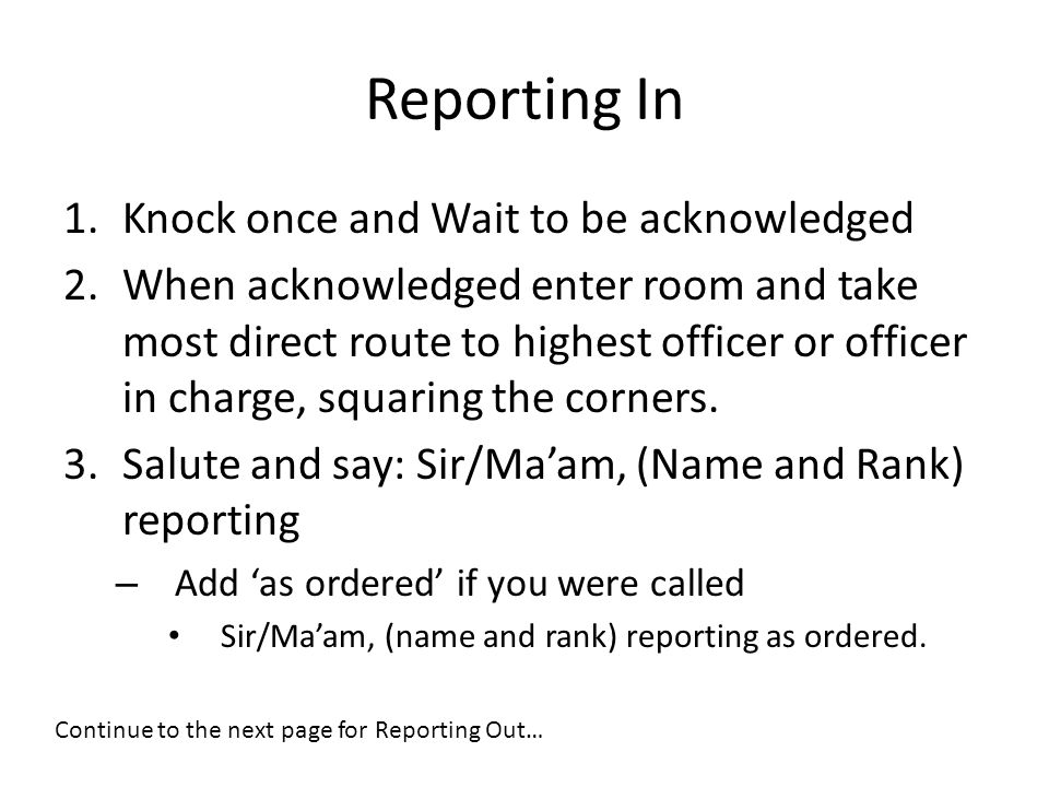 Reporting In Knock once and Wait to be acknowledged