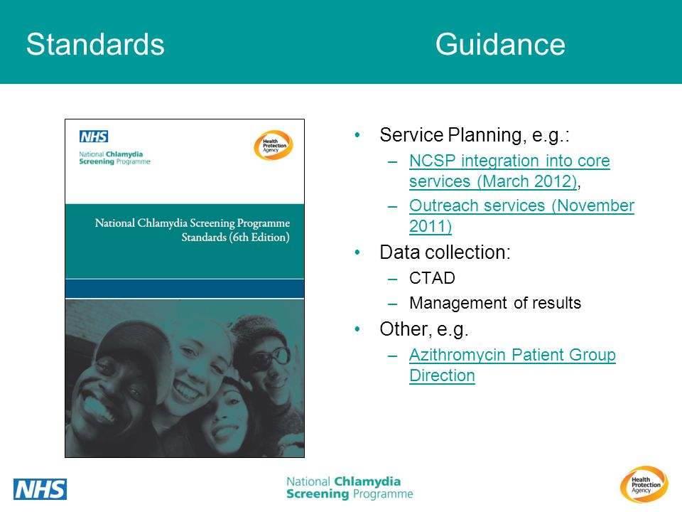 Standards Guidance Service Planning, e.g.: Data collection: