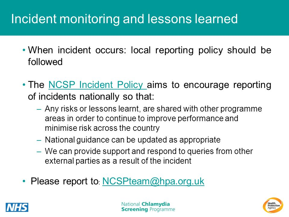 Incident monitoring and lessons learned