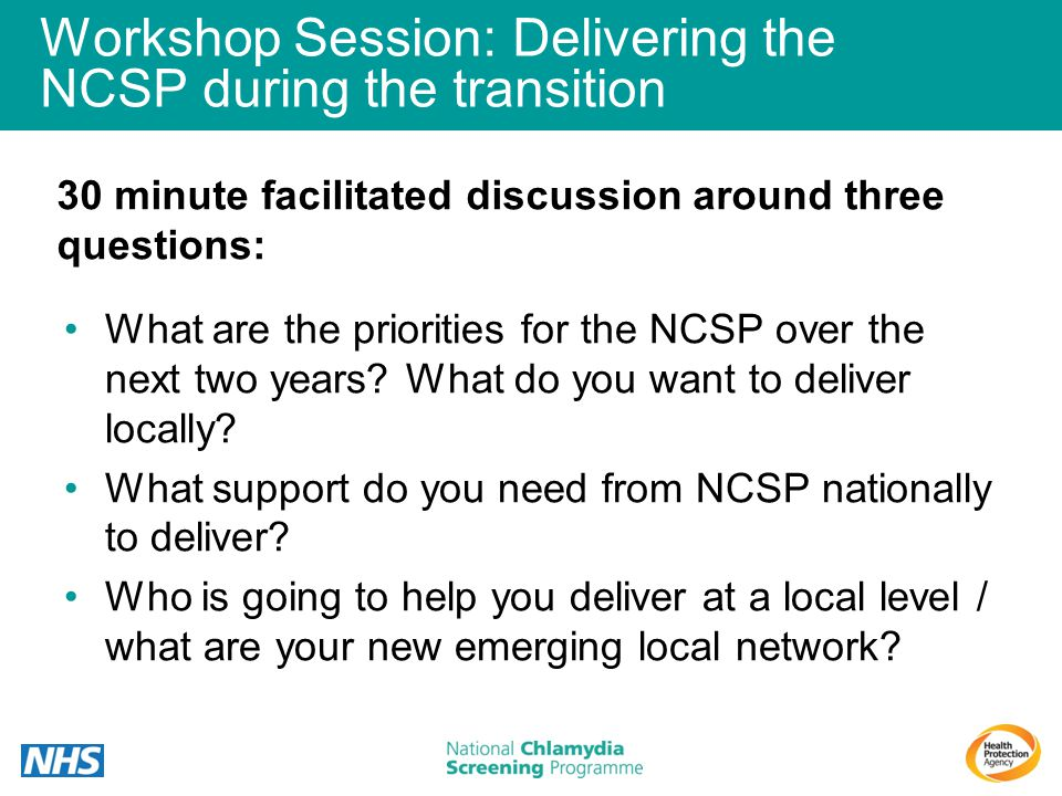 Workshop Session: Delivering the NCSP during the transition