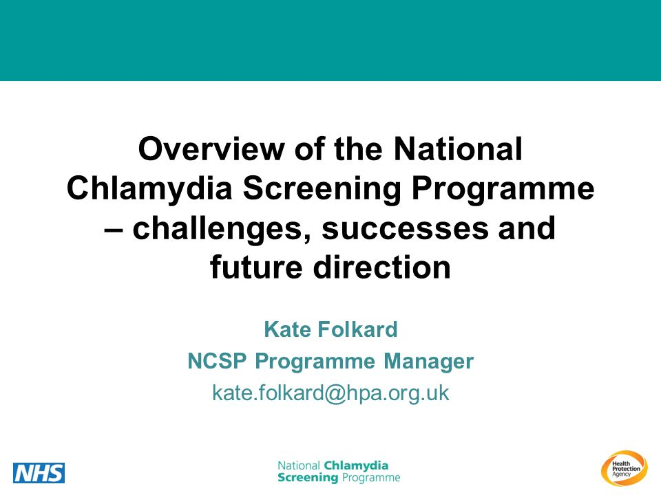 Kate Folkard NCSP Programme Manager kate.folkard@hpa.org.uk