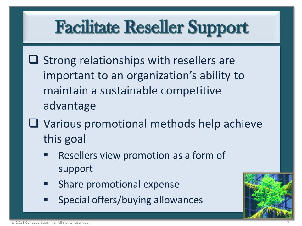 Facilitate Reseller Support