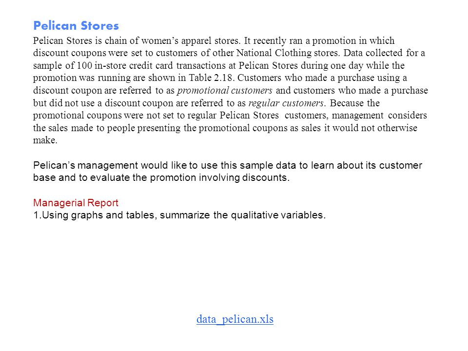 Pelican Stores data_pelican.xls