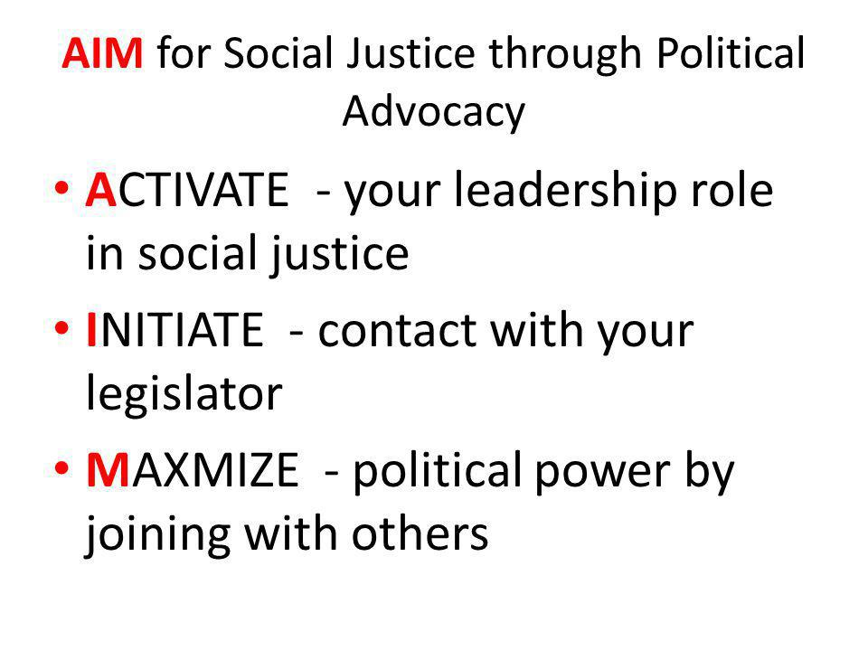 AIM for Social Justice through Political Advocacy