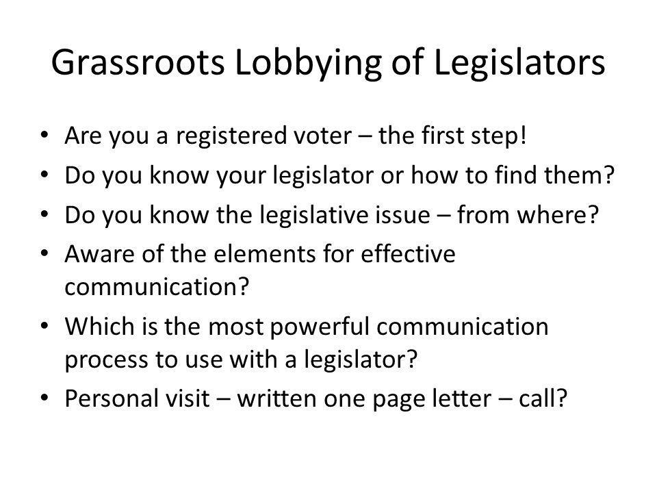 Grassroots Lobbying of Legislators