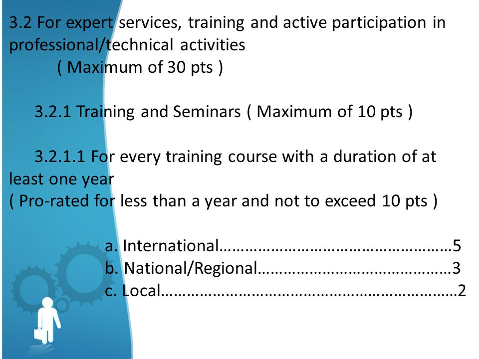 3.2 For expert services, training and active participation in professional/technical activities