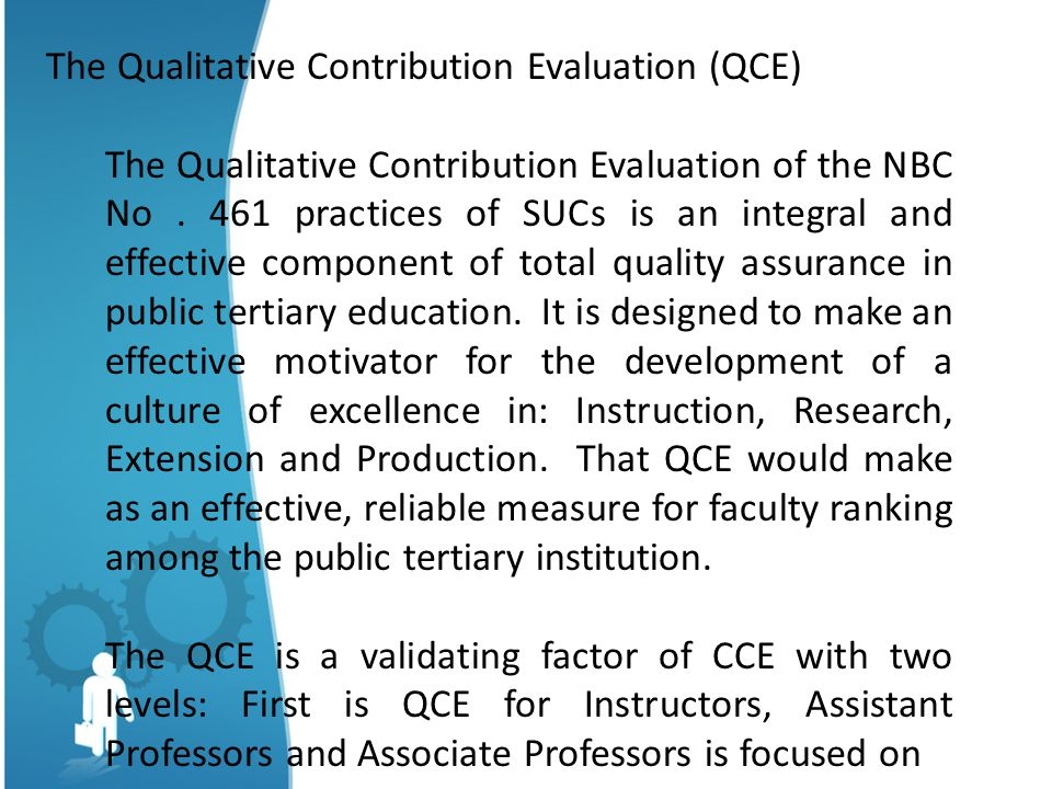 The Qualitative Contribution Evaluation (QCE)