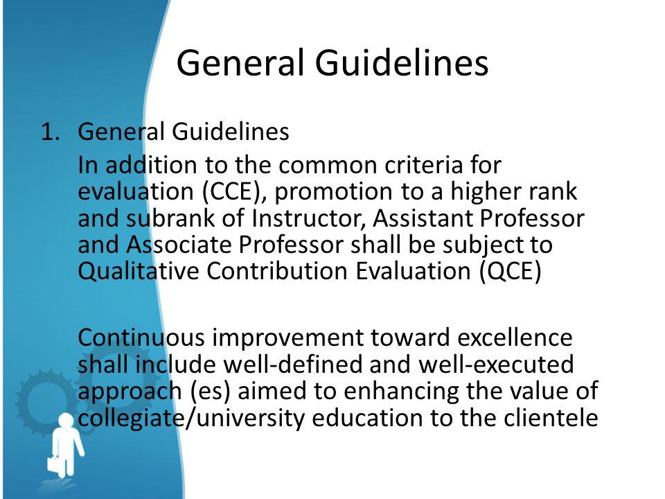 General Guidelines General Guidelines