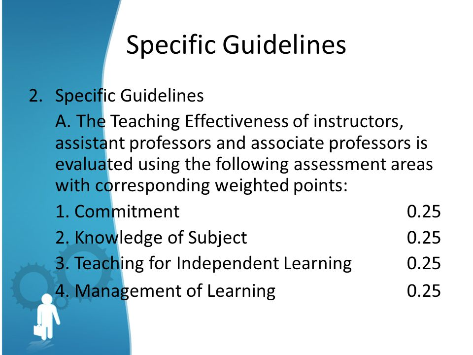 Specific Guidelines 4. Management of Learning 0.25 Specific Guidelines