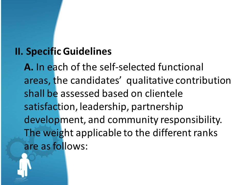 II. Specific Guidelines A