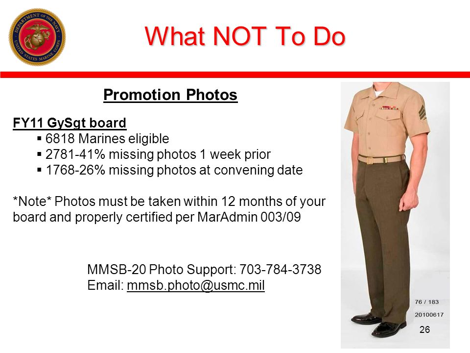 What NOT To Do Promotion Photos FY11 GySgt board 6818 Marines eligible