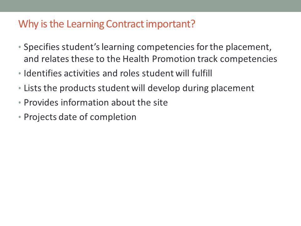 Why is the Learning Contract important