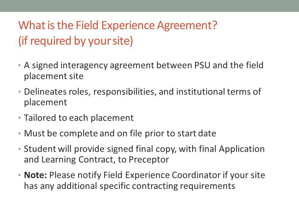 What is the Field Experience Agreement (if required by your site)
