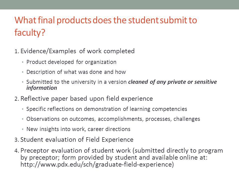 What final products does the student submit to faculty