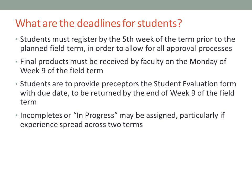 What are the deadlines for students