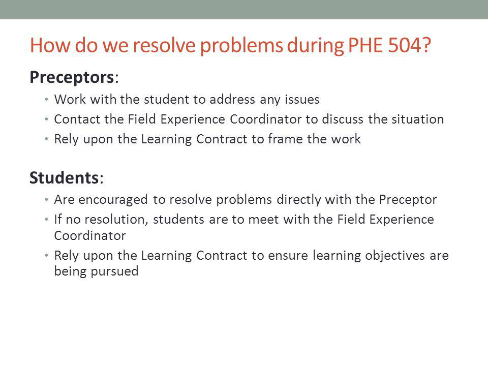 How do we resolve problems during PHE 504