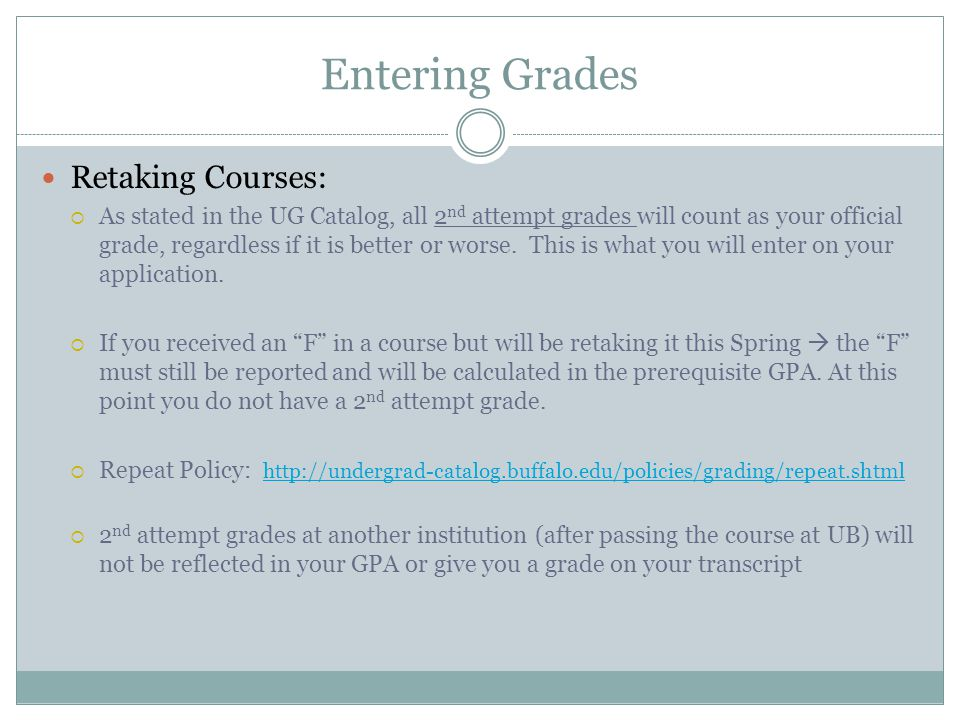 Entering Grades Retaking Courses: