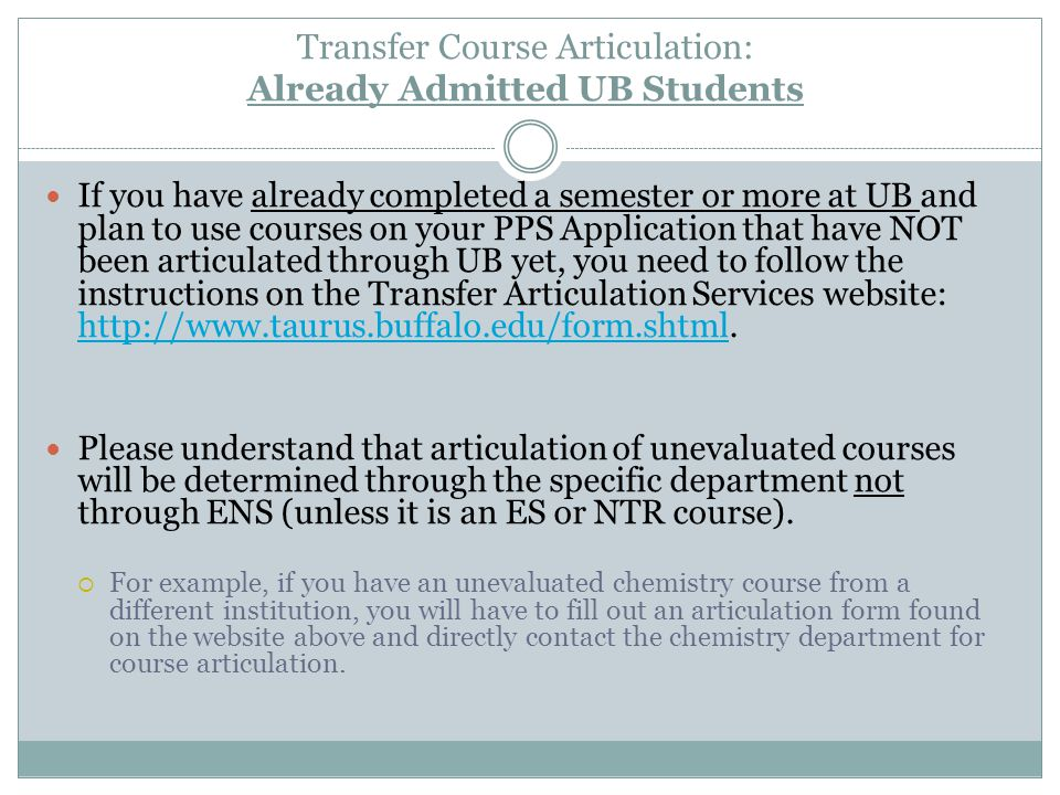 Transfer Course Articulation: Already Admitted UB Students