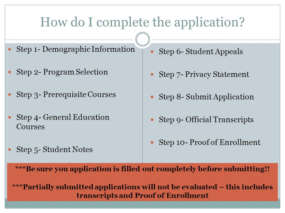 How do I complete the application