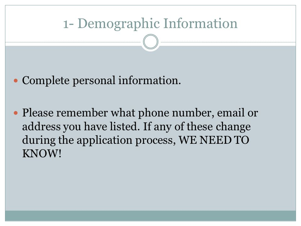 1- Demographic Information