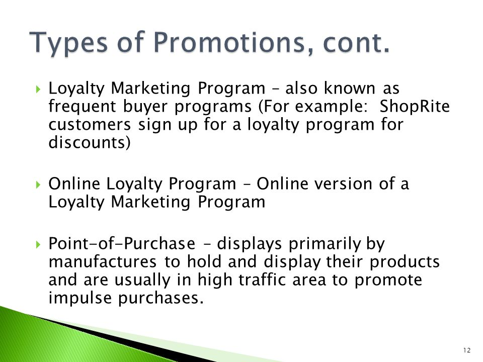Types of Promotions, cont.