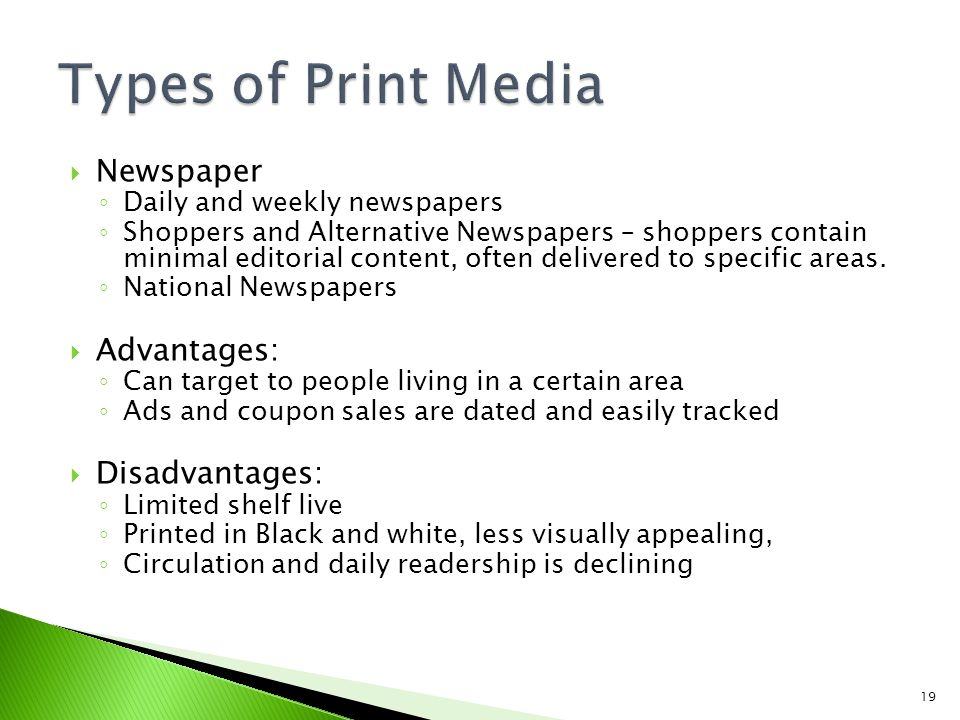 disadvantages of print media While newspaper advertising is one of the oldest advantages and disadvantages of internet and similarities & differences between print media & online.