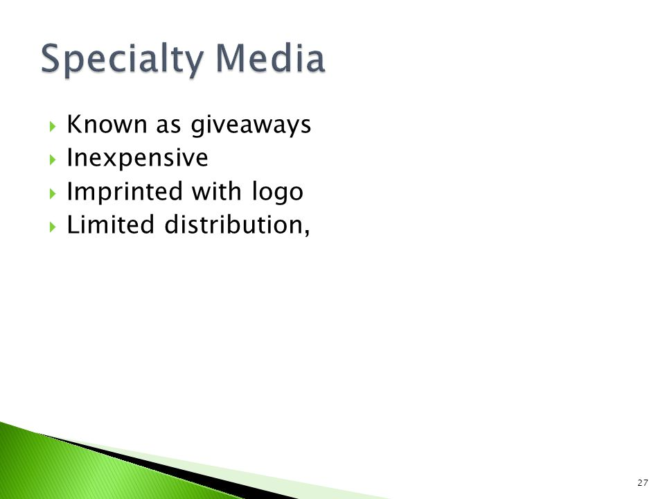 Specialty Media Known as giveaways Inexpensive Imprinted with logo