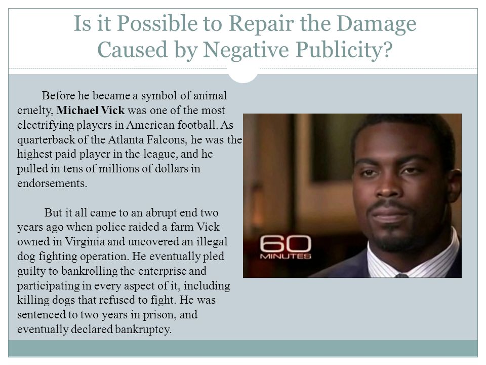 Is it Possible to Repair the Damage Caused by Negative Publicity